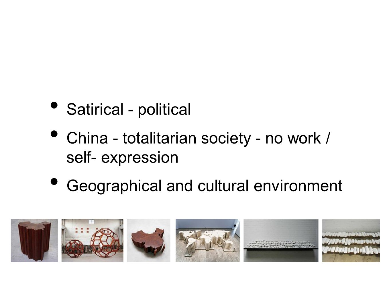 Satirical - political China - totalitarian society - no work / self- expression Geographical and cultural environment