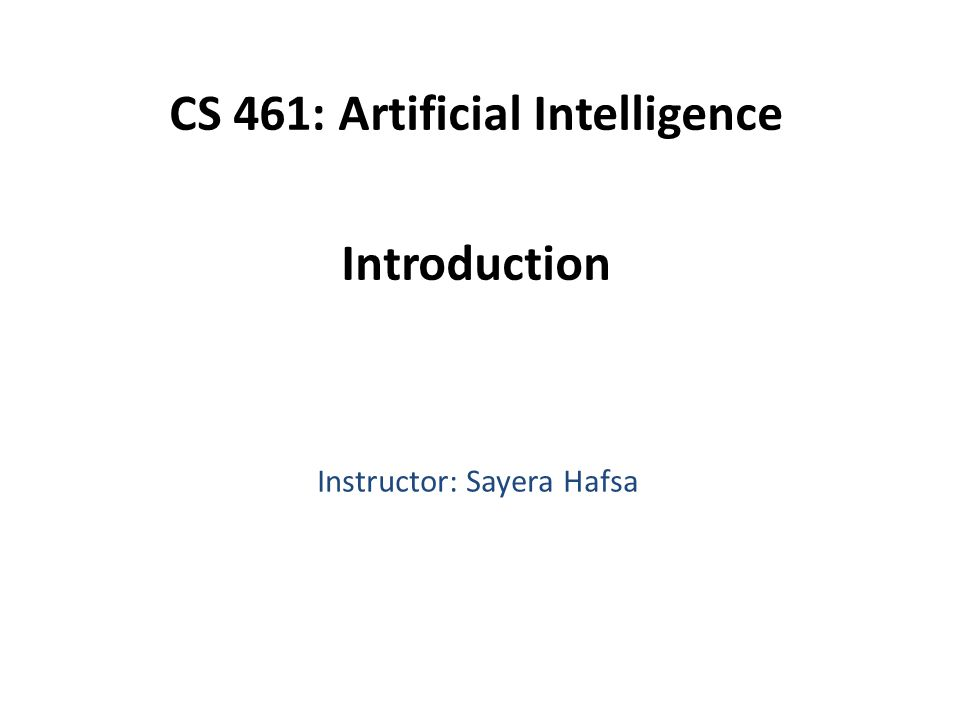 Four categories of AI Views of AI fall into four categories: Thinking humanlyThinking rationally Acting humanlyActing rationally The text book focuses on acting rationally