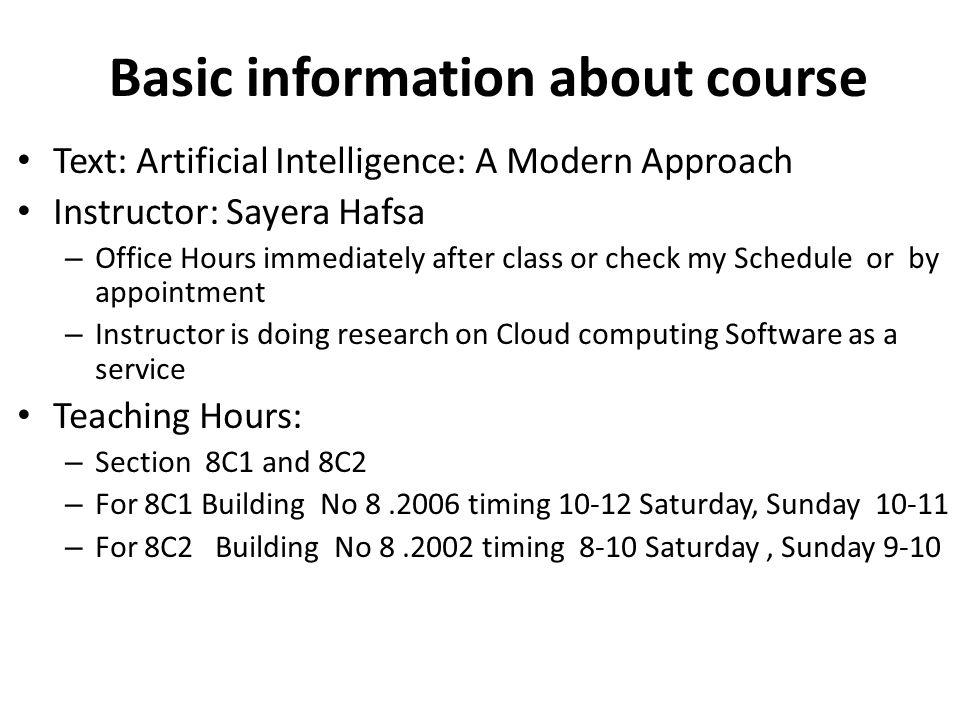 CS 461: Artificial Intelligence Introduction Instructor: Sayera Hafsa