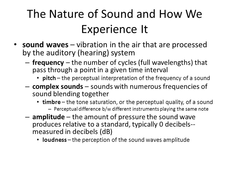 Frequency low frequency = low pitch high frequency = high pitch distinguish b/w adult and child
