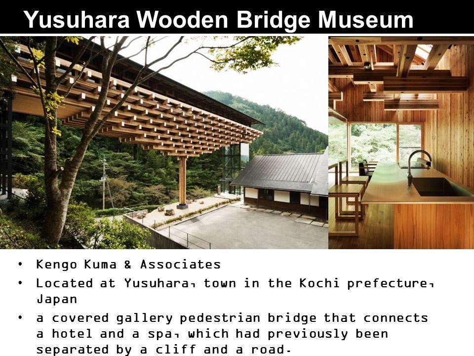 Yusuhara Wooden Bridge Museum Kengo Kuma & Associates Located at Yusuhara, town in the Kochi prefecture, Japan a covered gallery pedestrian bridge tha