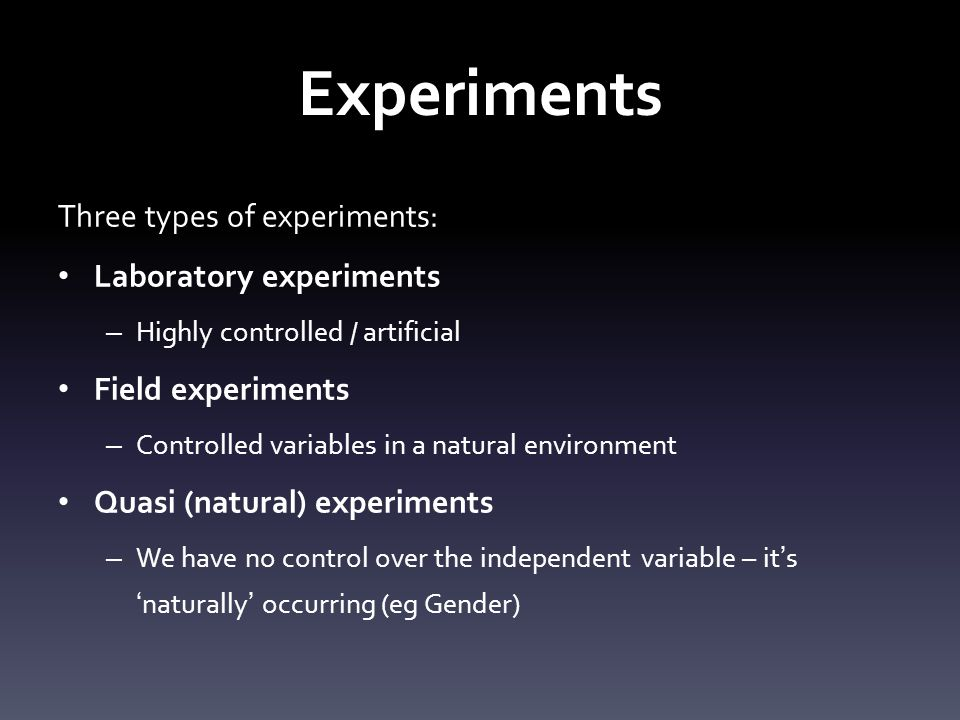 Experiments Independent Variable (IV) Dependent Variable (DV) Confounding Variable: a variable that effects the DV Extraneous Variable: a variable that could affect the DV but has been controlled for so it doesn't.