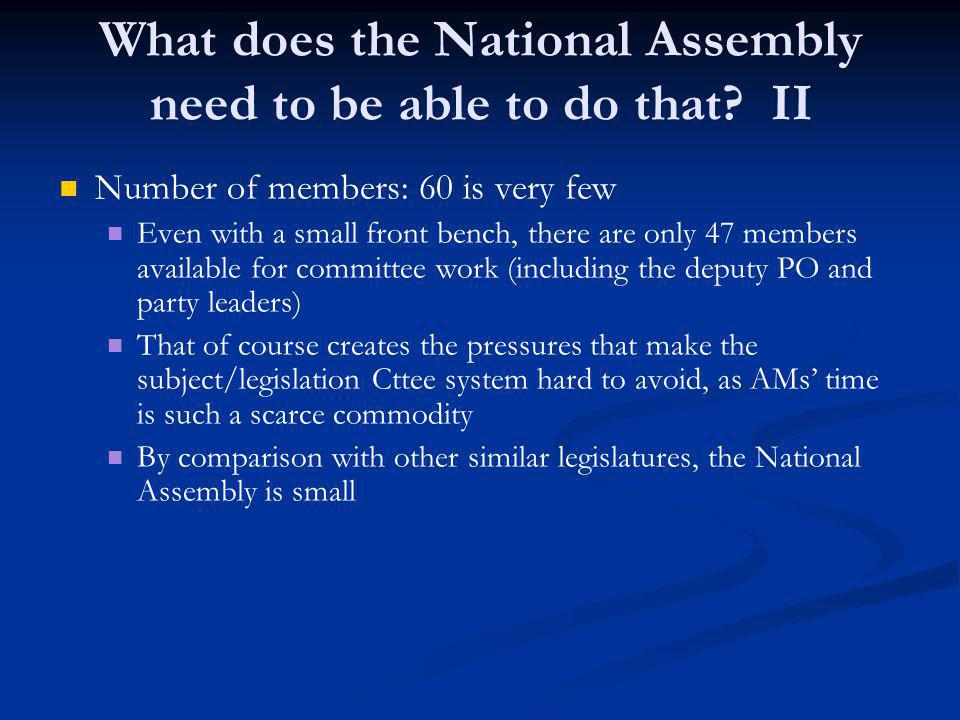 What does the National Assembly need to be able to do that.