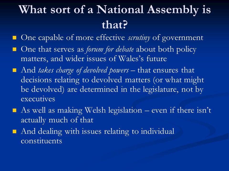 What sort of a National Assembly is that.
