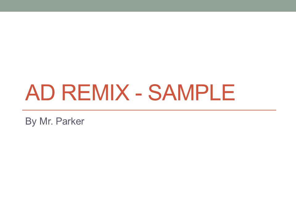 AD REMIX - SAMPLE By Mr. Parker