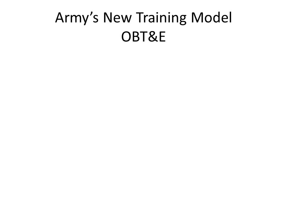 Army's New Training Model OBT&E