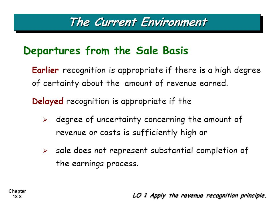 Chapter 18-69 LO 8 Explain revenue recognition for franchises and consignment sales.