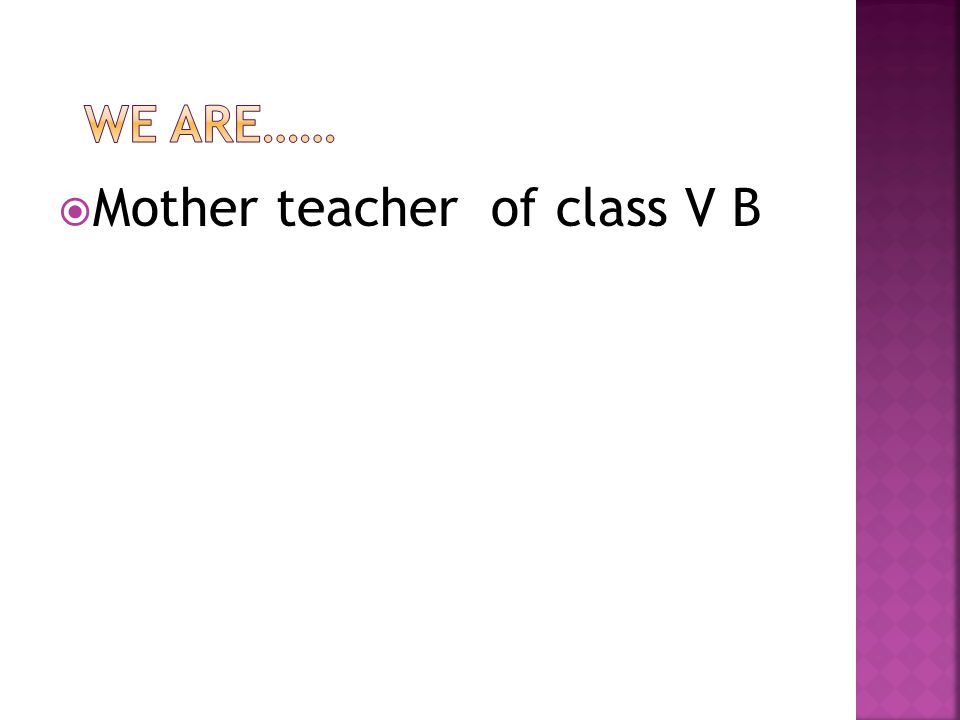  Mother teacher of class V B
