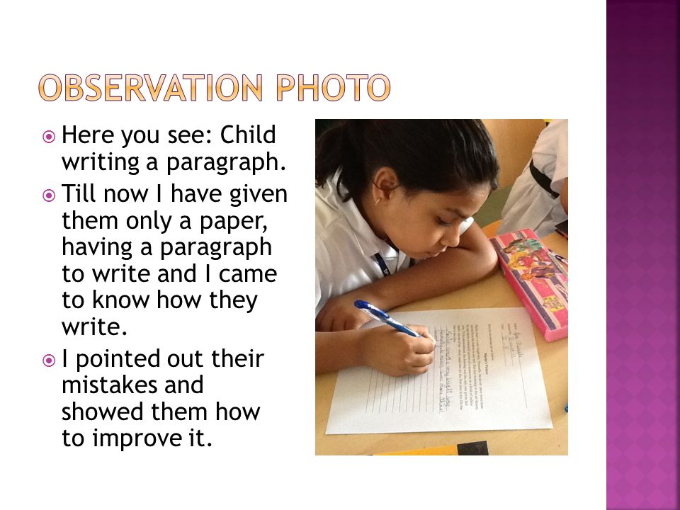  Here you see: Child writing a paragraph.