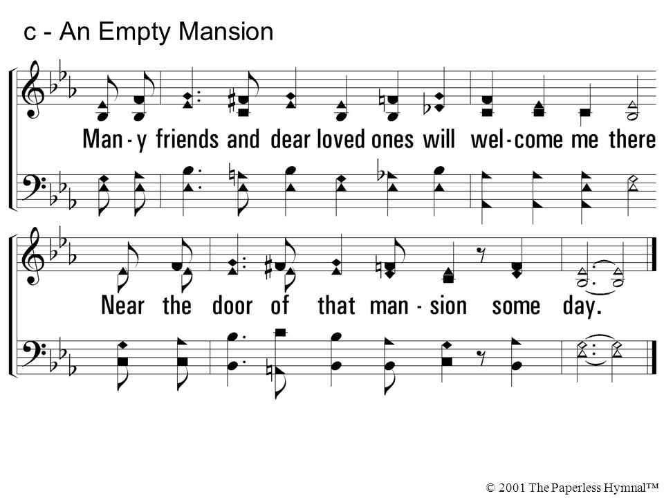 c - An Empty Mansion © 2001 The Paperless Hymnal™
