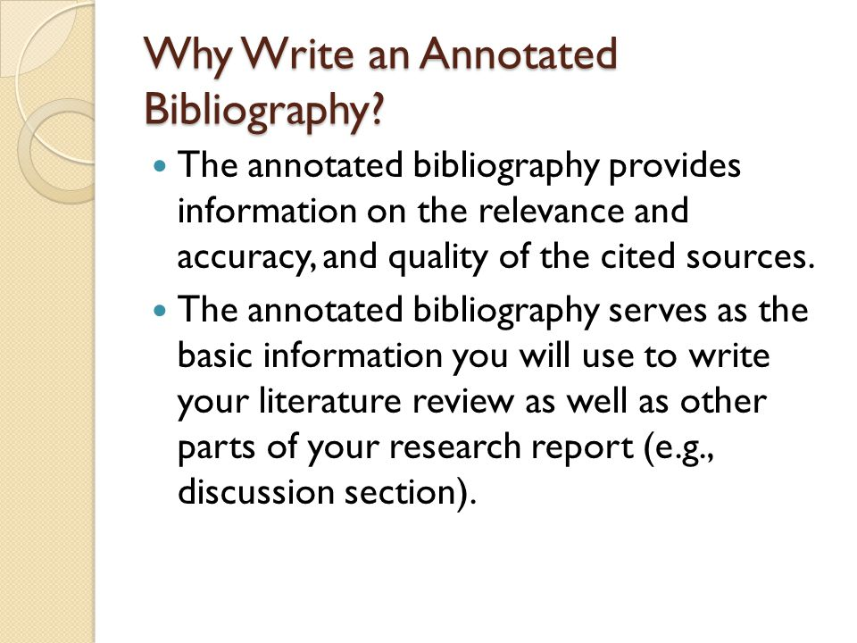 Why Write an Annotated Bibliography.