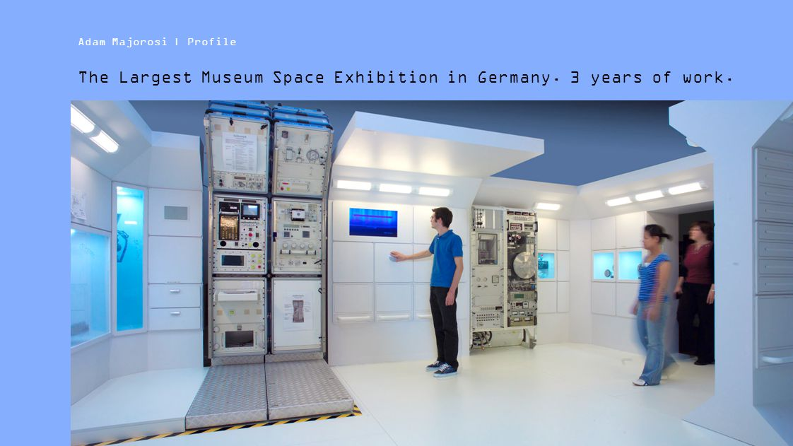 The Largest Museum Space Exhibition in Germany. 3 years of work.