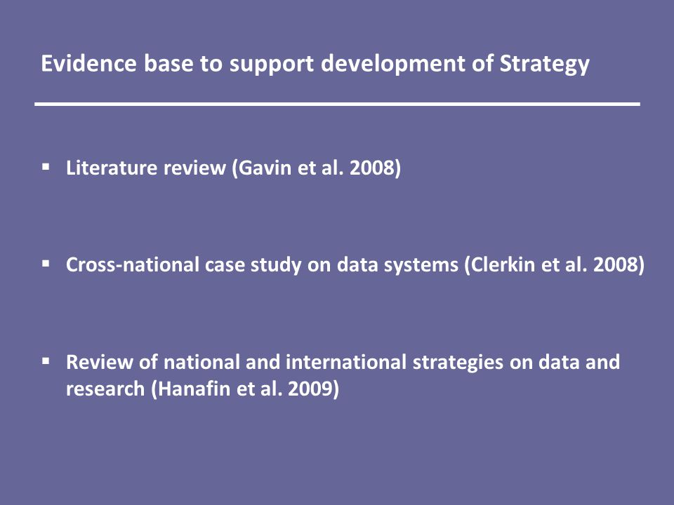 Evidence base to support development of Strategy  Literature review (Gavin et al.