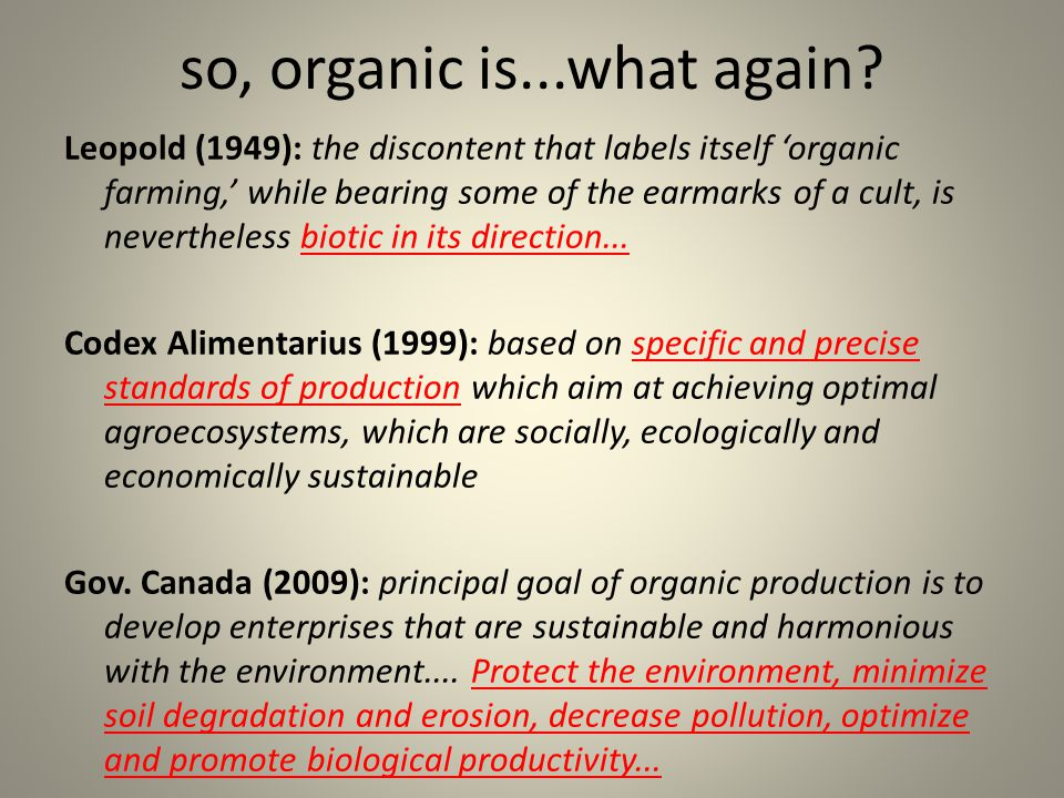 so, organic is...what again.