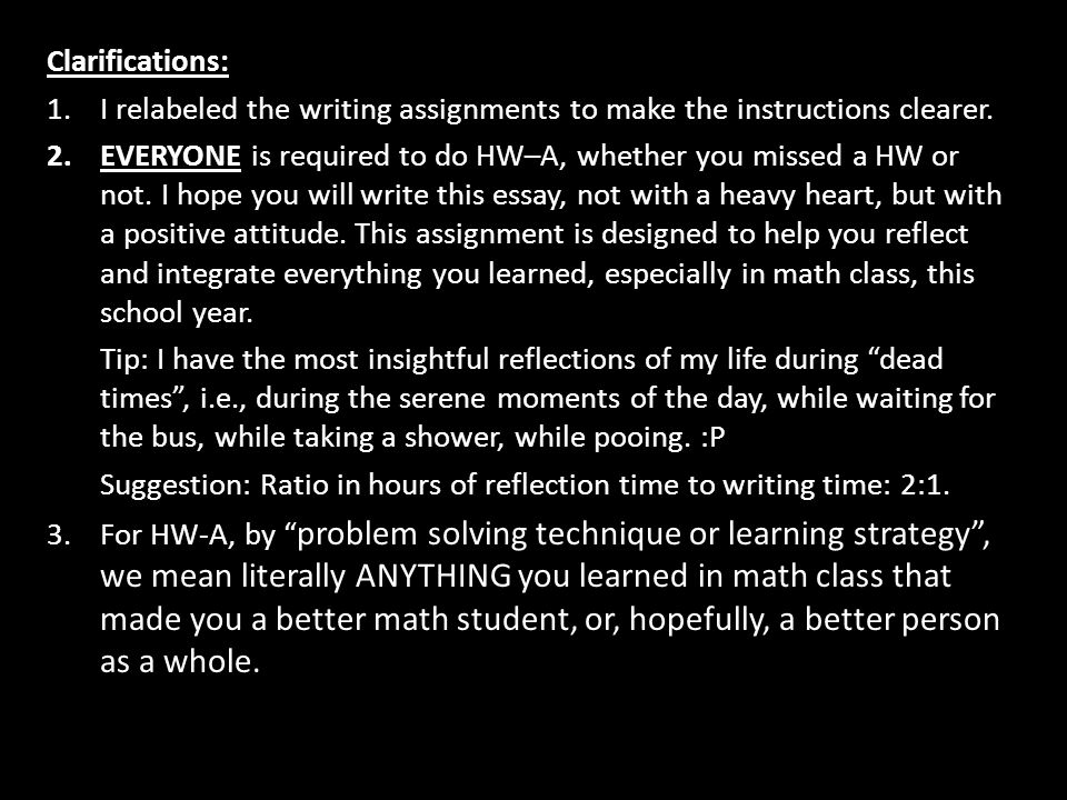 Clarifications: 1.I relabeled the writing assignments to make the instructions clearer.