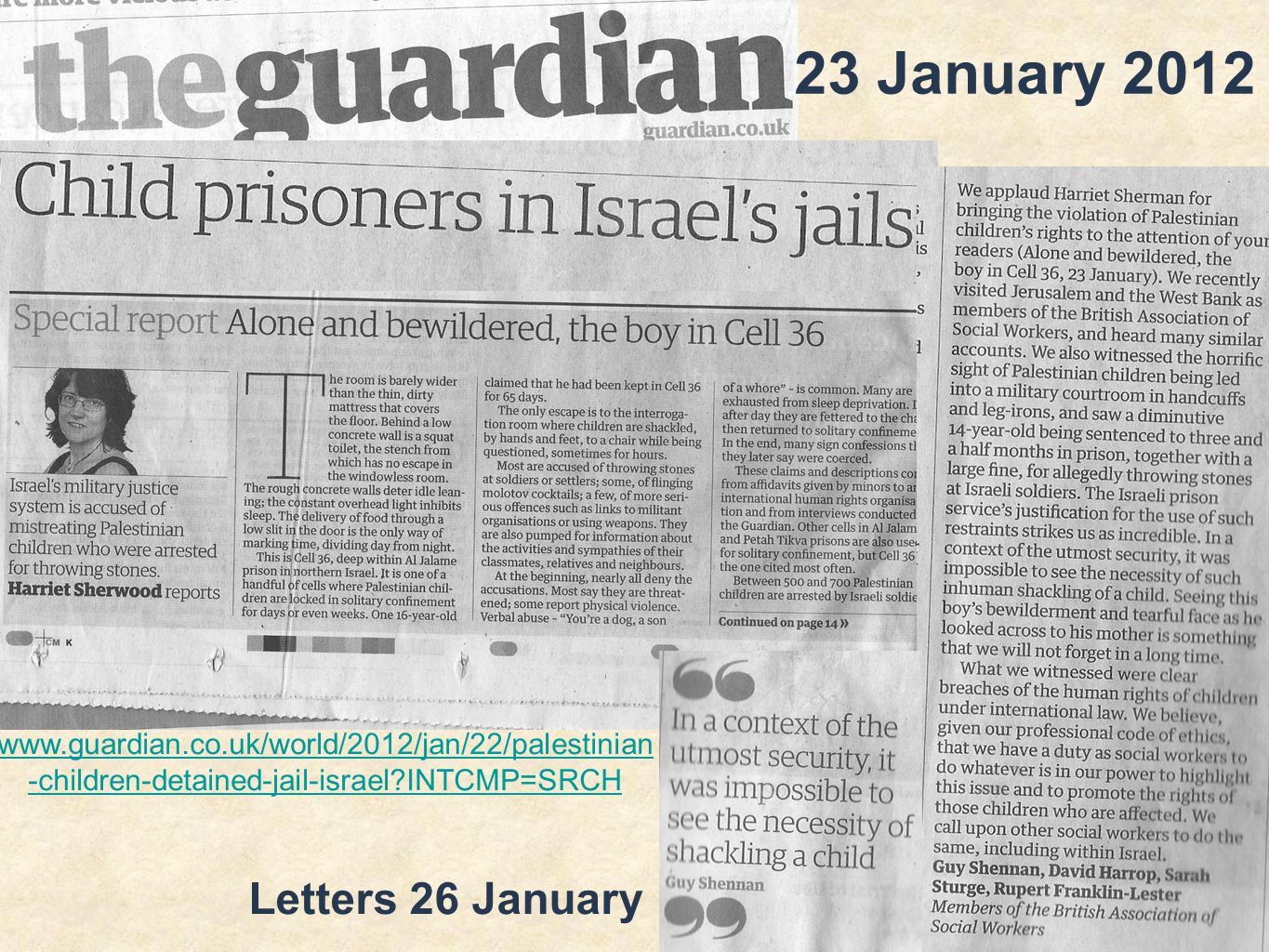23 January 2012 Letters 26 January   -children-detained-jail-israel INTCMP=SRCH