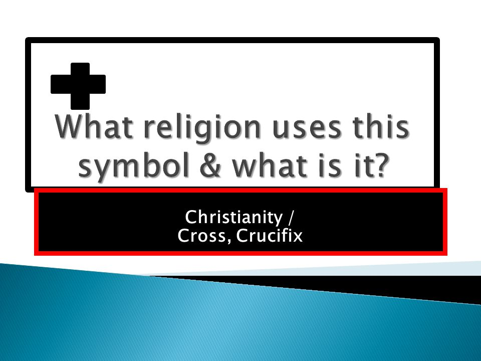 Christianity / Cross, Crucifix