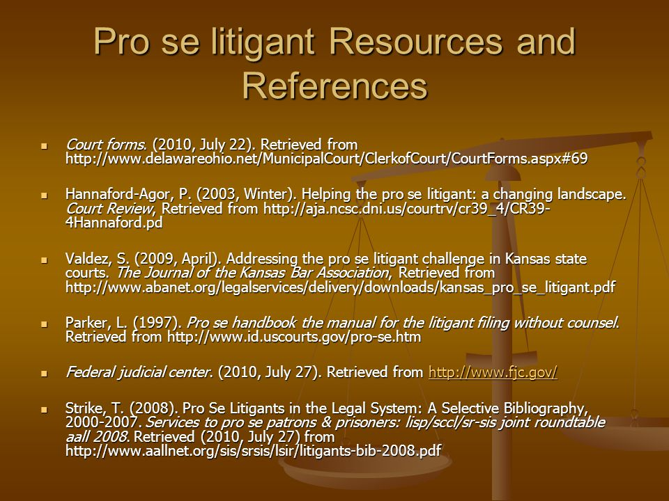Pro se litigant Resources and References Court forms.