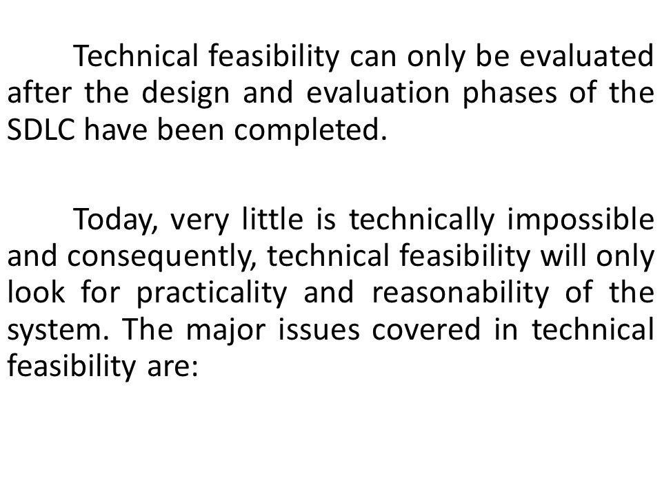 Is the proposed technology or solution practical.