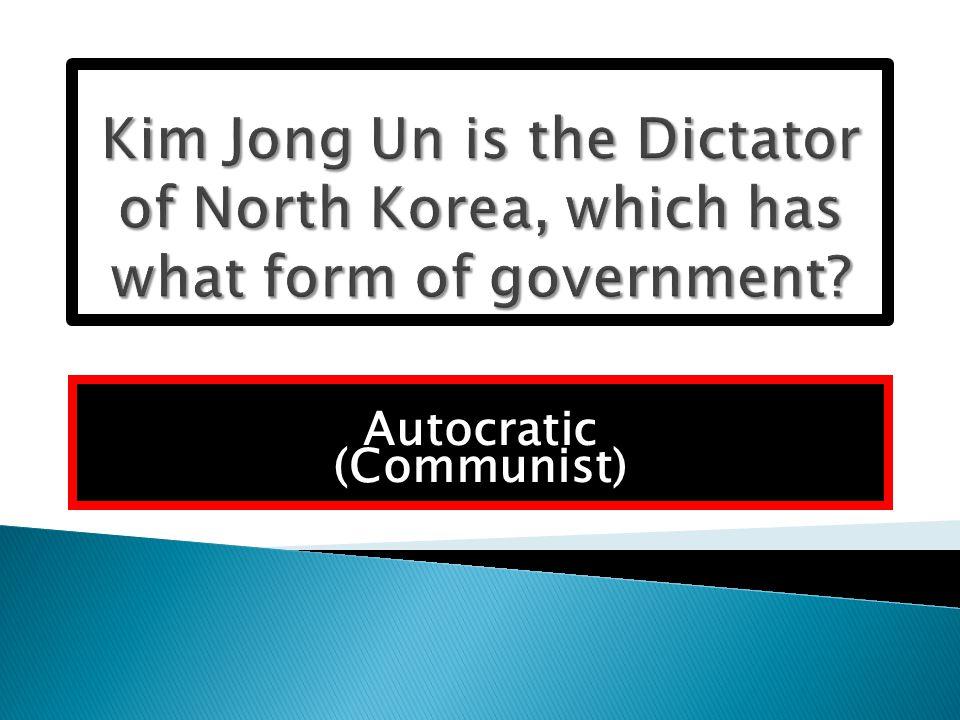 Autocratic (Communist)
