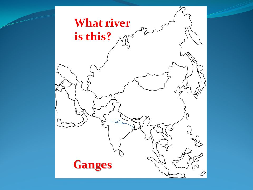 ©abcteach Japan and Asia Japanabcteach Japan What river is this? Ganges