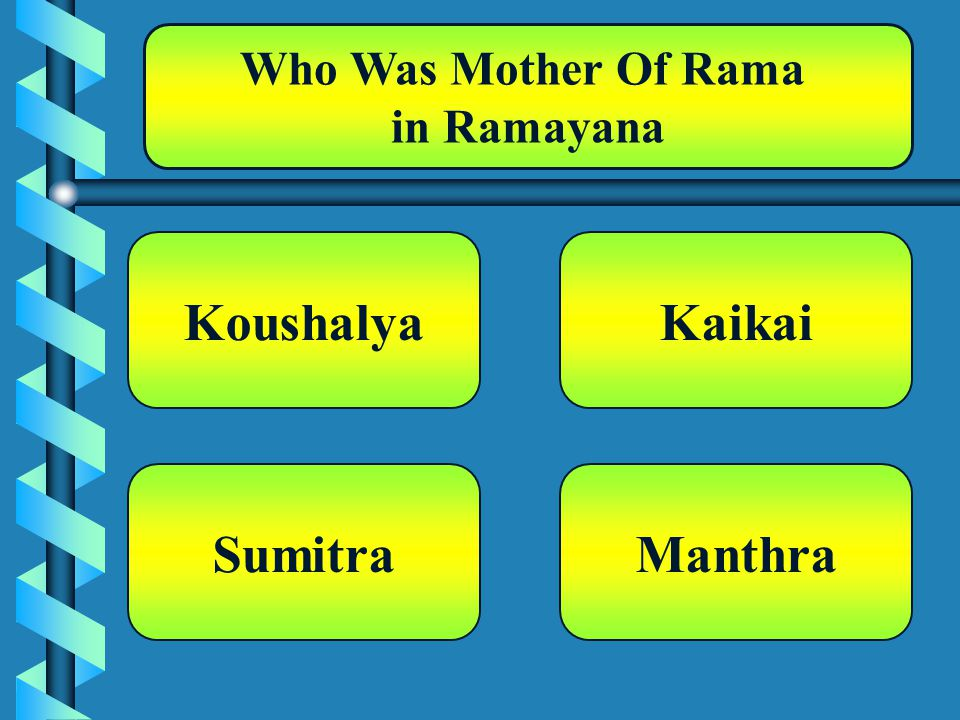 Who Was Mother Of Rama in Ramayana Koushalya Manthra Kaikai Sumitra