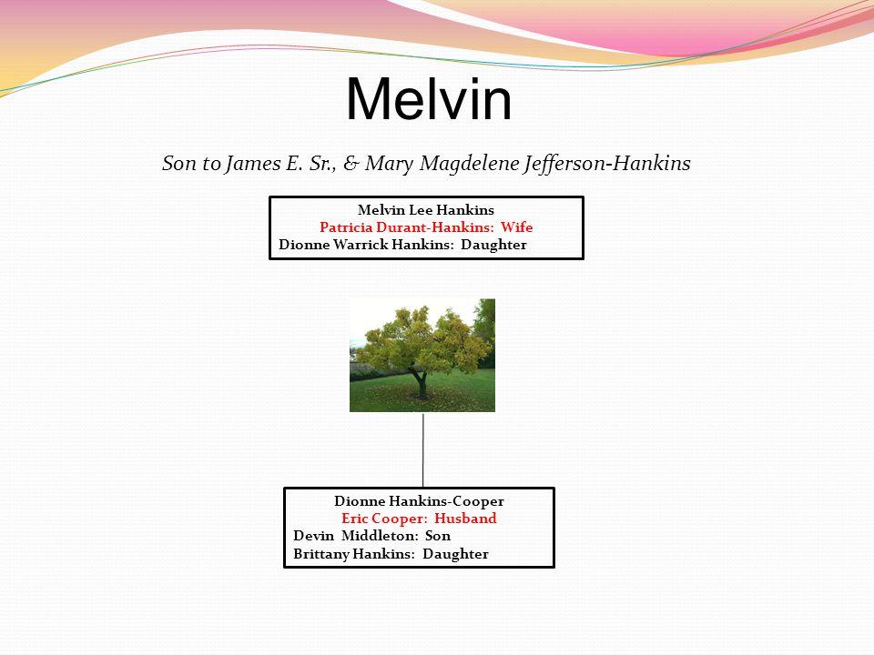 Melvin Son to James E.