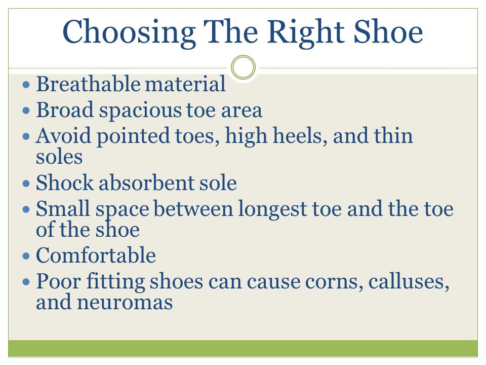 Summer health Limit walking barefoot Stay hydrated Keep blood flowing with foot exercises Don't wear wet shoes Use a pumice stone to soften callused skin