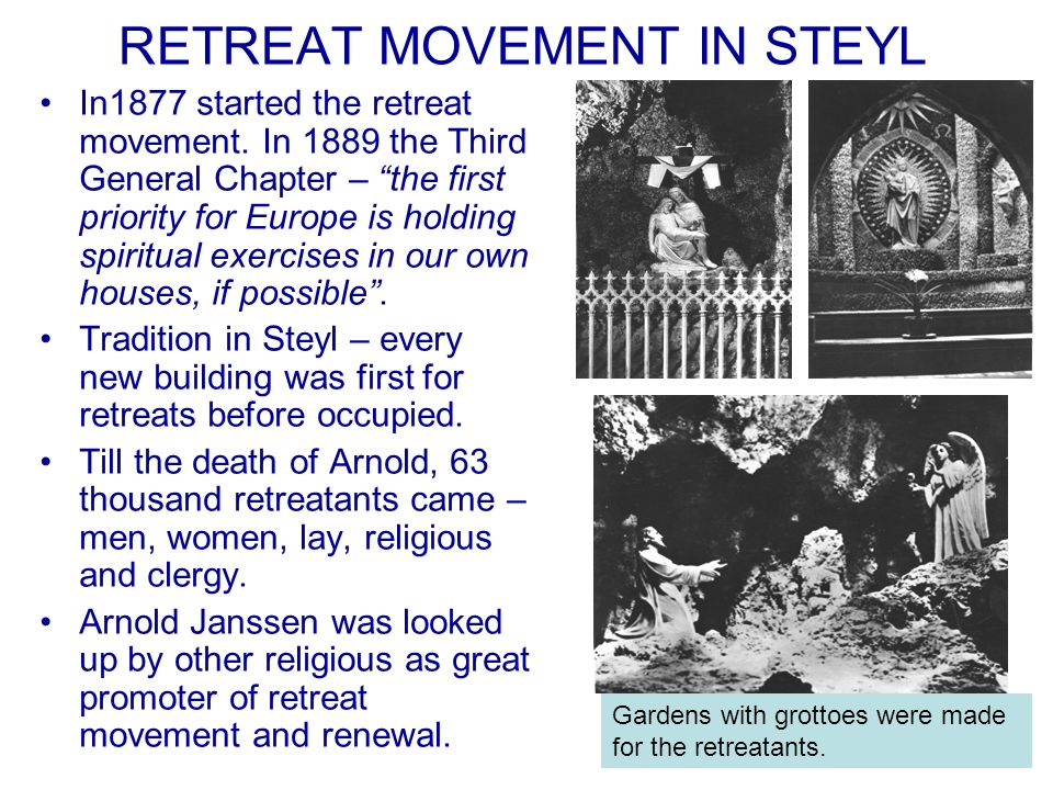 RETREAT MOVEMENT IN STEYL In1877 started the retreat movement.