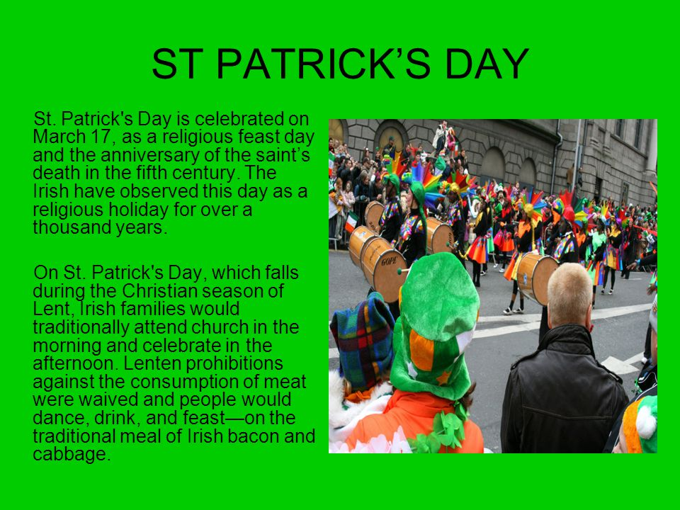 History of St Patrick Patrick was born in Britain in the year 387.
