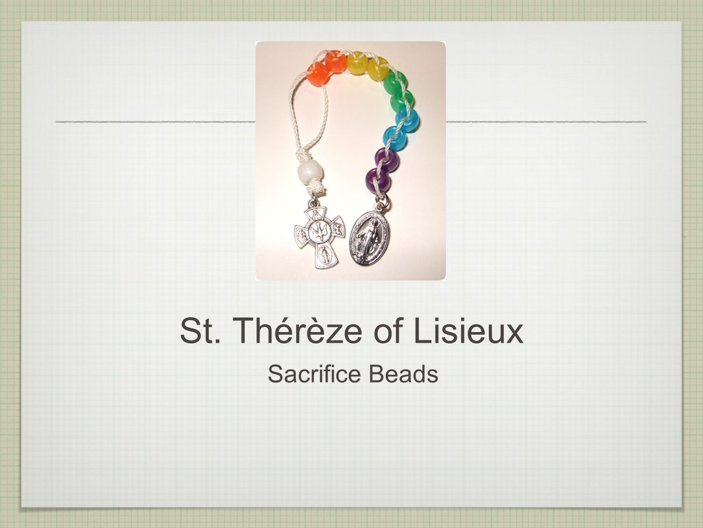 St. Thérèze of Lisieux Sacrifice Beads