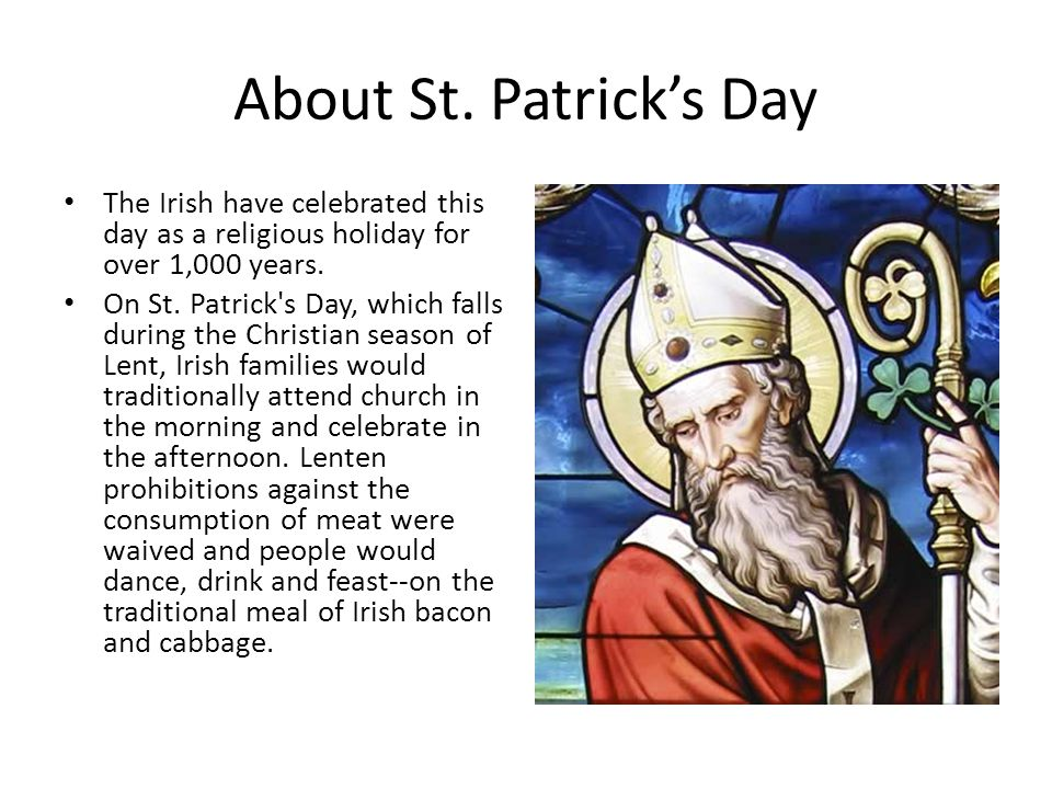 Irish in the United States St.Patrick's Day is extremely popular in the United States.