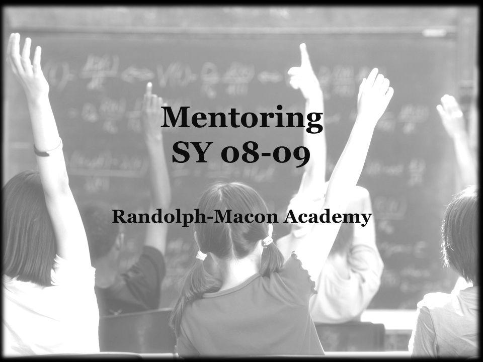 Mentoring SY 08-09 Randolph-Macon Academy