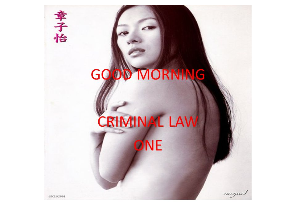 CRIMINAL LAW BOOK I GOOD MORNING CRIMINAL LAW ONE