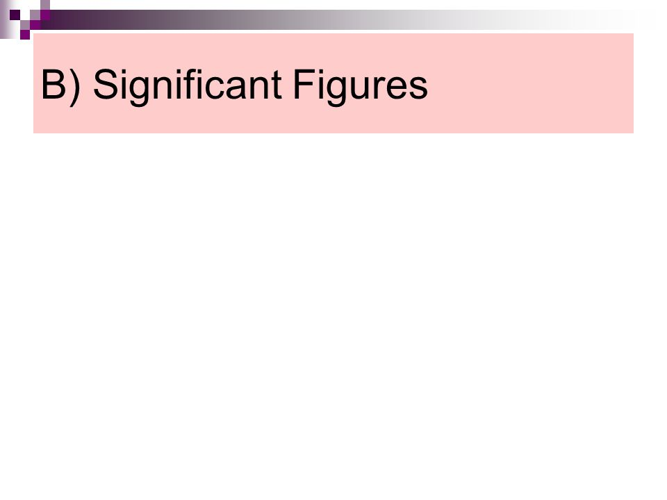 B) Significant Figures