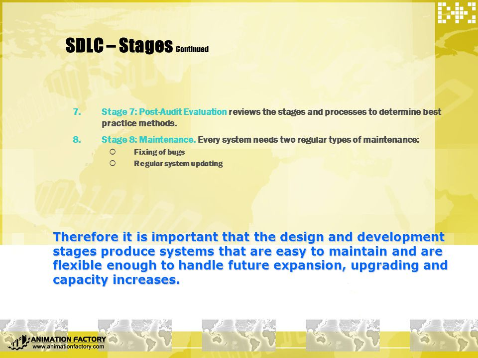 Alternatives to SDLC methodologies  Some alternatives:  Prototyping  Joint application design (JAD)  Rapid application development (RAD)  Object-oriented development (OO)  Extreme Programming (XP)  Component-based development The traditional SDLC approach works best on projects in which users have a clear idea about their requirements.