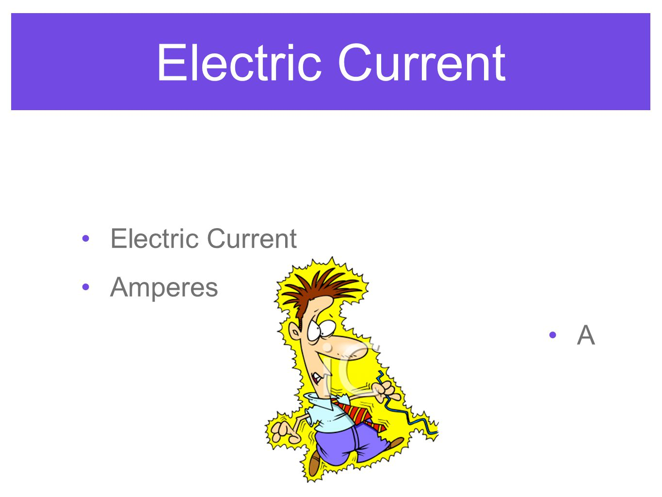 Electric Current Amperes A