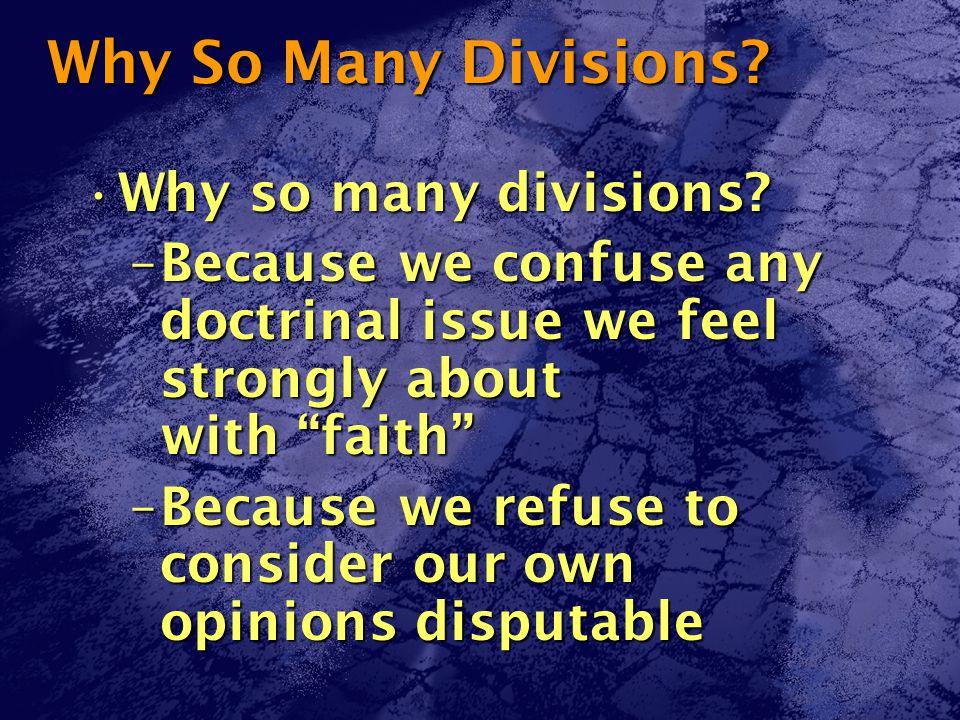 Why So Many Divisions. Why so many divisions Why so many divisions.