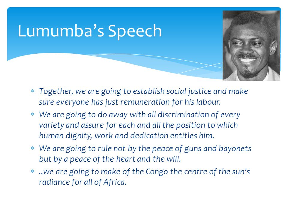  Together, we are going to establish social justice and make sure everyone has just remuneration for his labour.