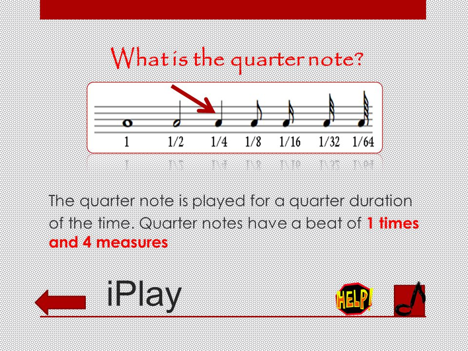 iPlay What is the half note. The half note is played for half of the duration of a whole note.