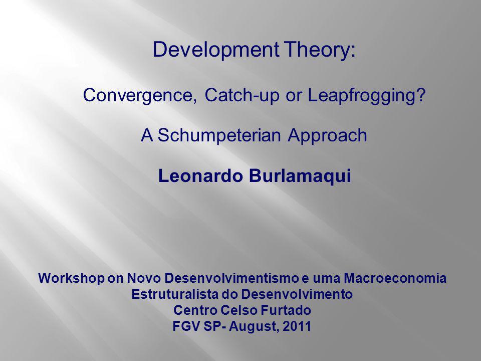  Instead of the suggested convergence among nations , divergence is a more appropriate way to conceptualize development trajectories; and that this is especially true for the last three decades;  Convergence and catch-up are rather loose ways (or concepts) to frame development narratives;  A Schumpeterian approach, centered in the concept of leapfrogging trough innovation, is outlined as a more promising way to address both development theory and observed historical trajectories.