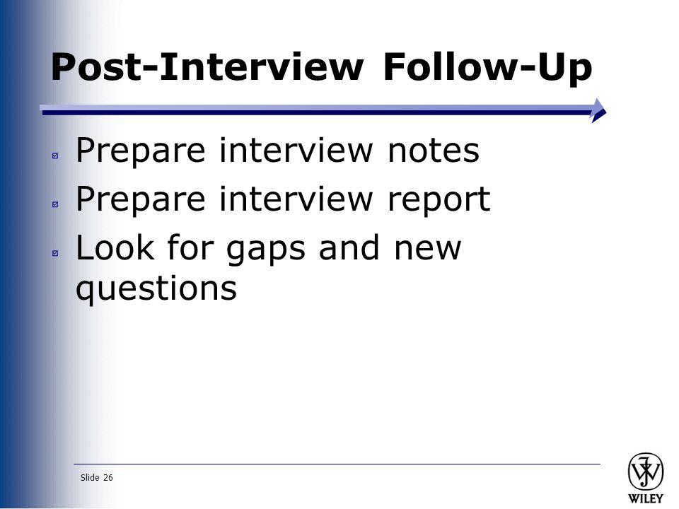 26 slide 26 post interview follow up prepare interview notes prepare