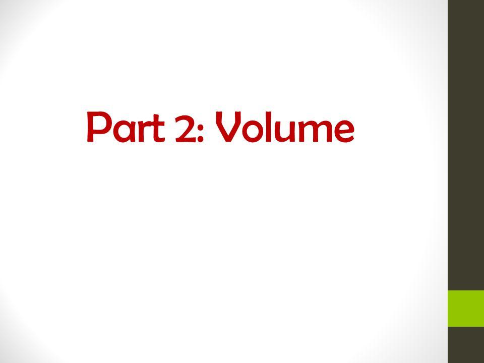 Part 2: Volume