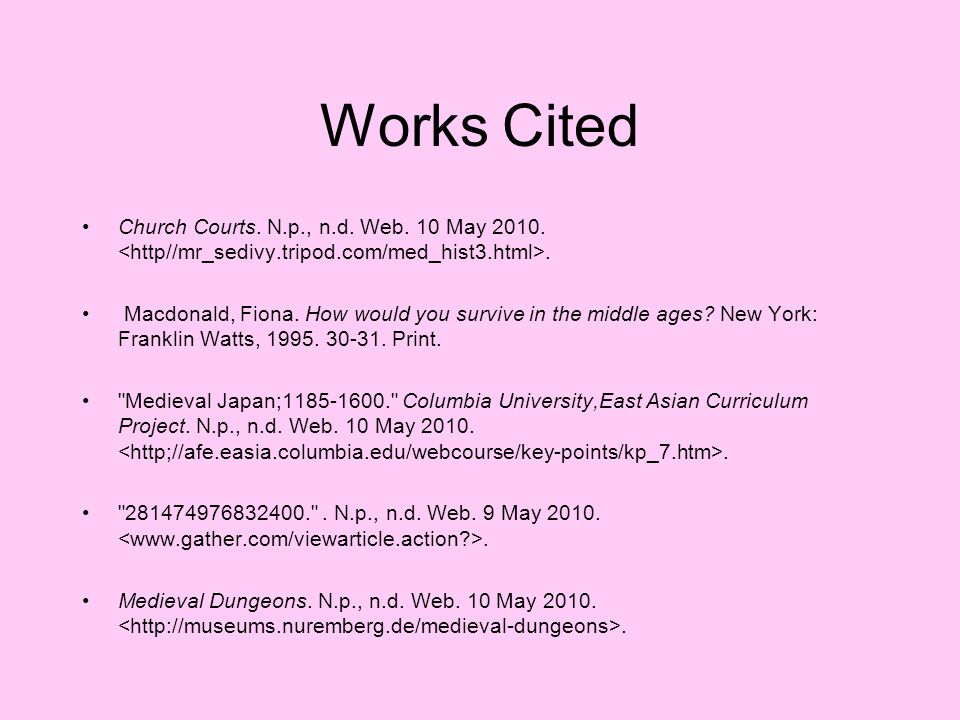 Works Cited Church Courts. N.p., n.d. Web. 10 May