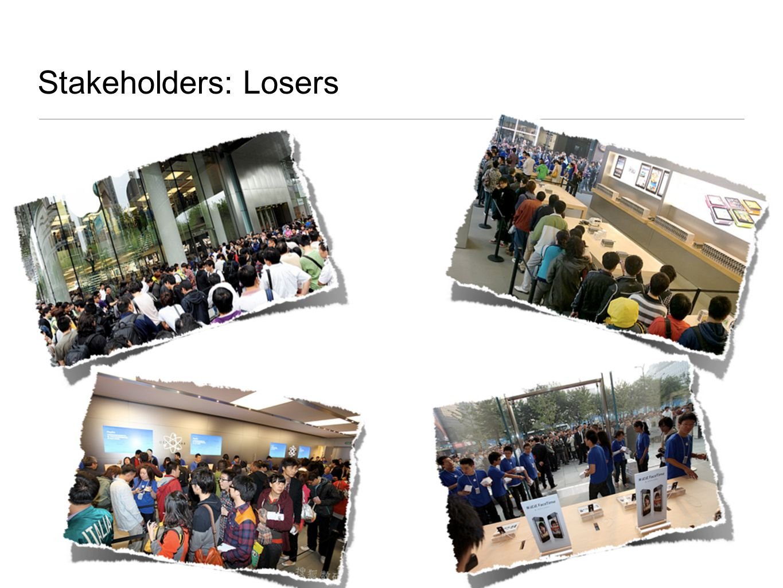 Stakeholders: Losers