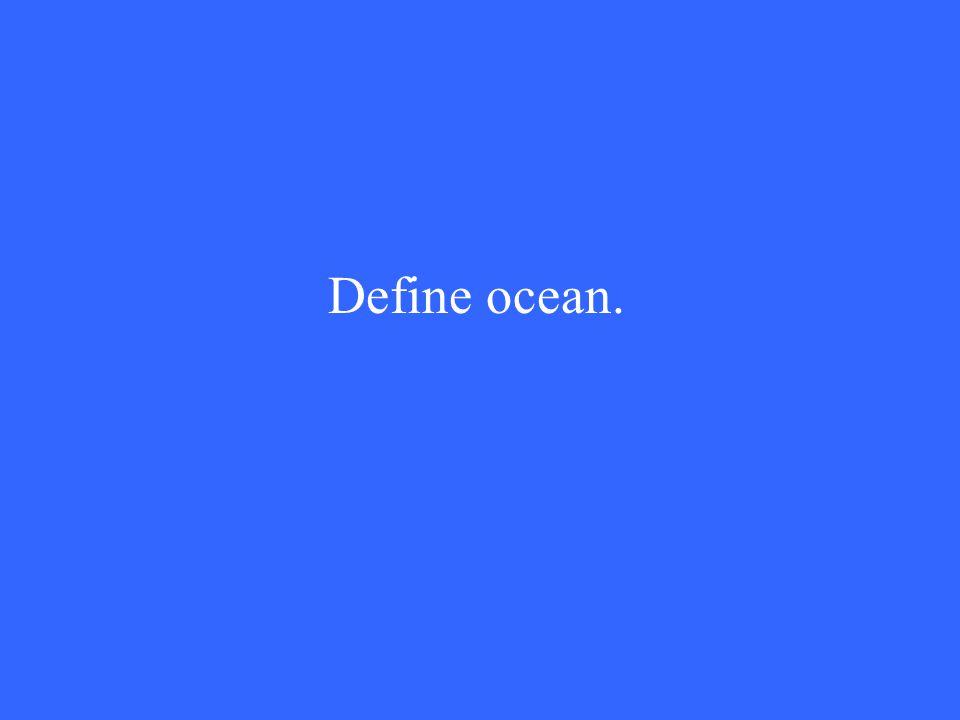 Define ocean.