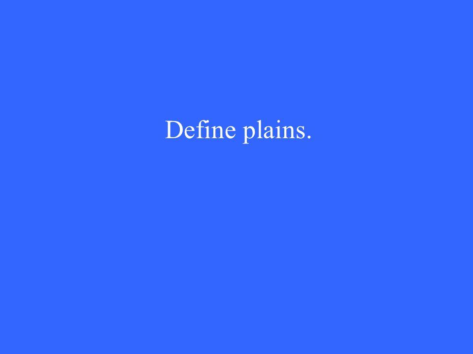 Define plains.