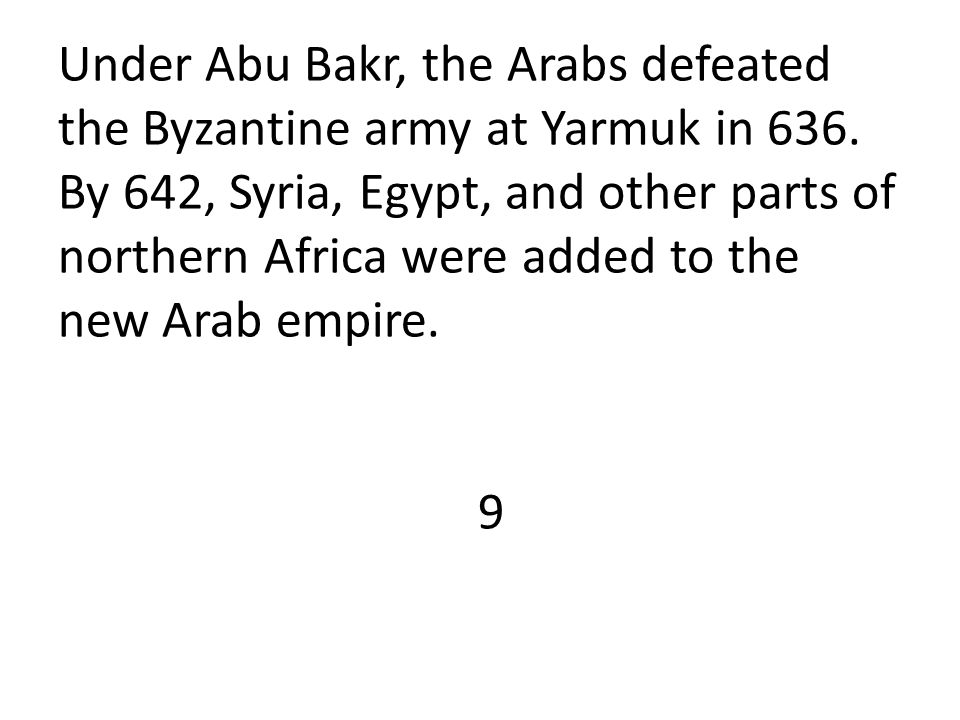 By 650, the Arabs had conquered the entire Persian Empire.
