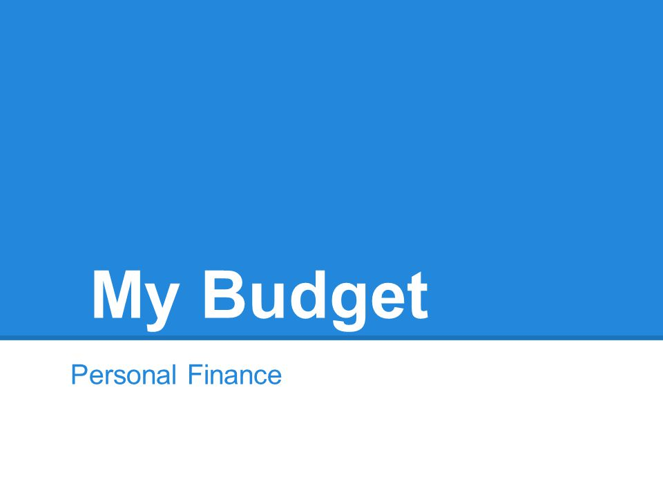 My Budget Personal Finance