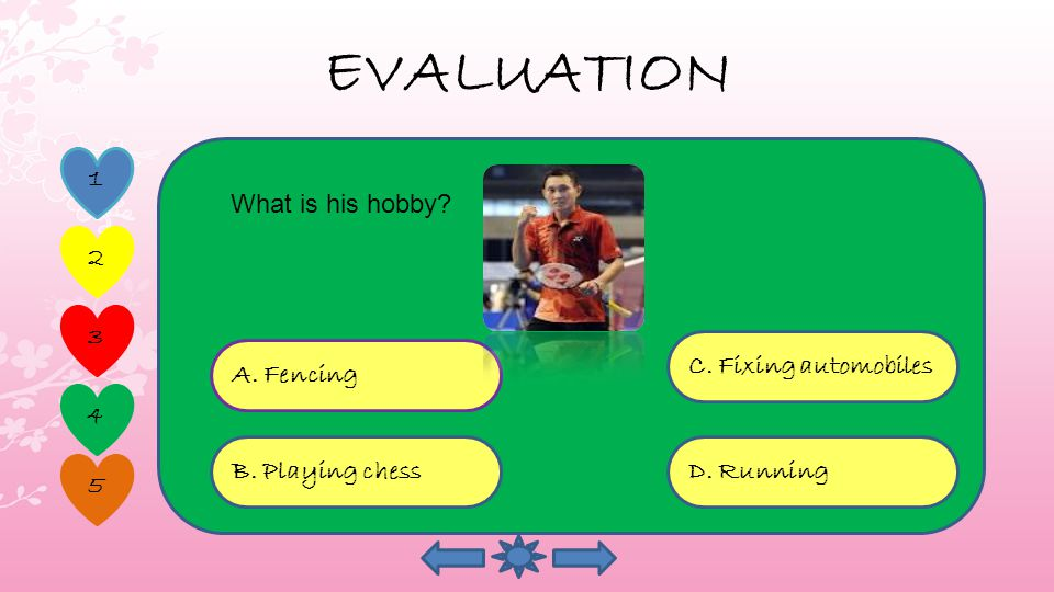 EVALUATION 1 2 4 5 3 A. a basketball player D.a boxer C.
